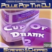 Cup Of Drank 2 Songs