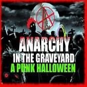 Anarchy In The Graveyard: A Punk Halloween Songs