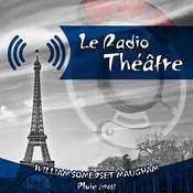 Le Radio Théâtre, William Somerset Maugham: Pluie (1946) Song