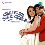Chand Ke Paar Chalo Songs