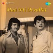 Maa Inti Devatha Songs