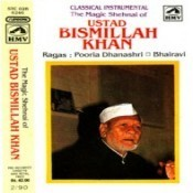 The Magic Of Shehnai - Ustad Bismillah Khan Songs