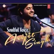 Soulful Voice - Arijit Singh Songs
