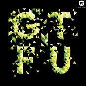 GTFU Songs