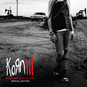 Korn III: Remember Who You Are (Special Edition) Songs