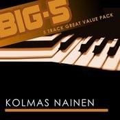 Big-5: Kolmas Nainen Songs