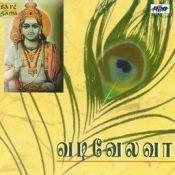 Vadivelavaa Murugan Songs Tamil Sulamangalam Si Songs