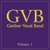 Gaither Vocal Band: Volume 1 Songs