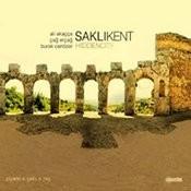 Sakli Kent Songs