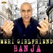 Meri Girlfriend Ban Ja Song