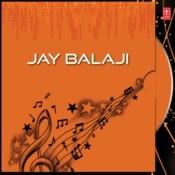 Jay Balaji Songs