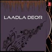Laadla Deor Songs