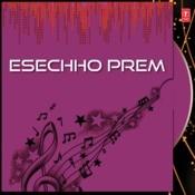 Esechho Prem Songs