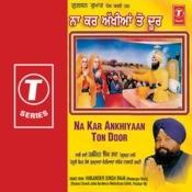 Na Ka Ankhiyaan Ton Door Songs