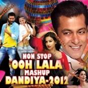 Non Stop Ooh Lala Mashup Dandiya - 2012 Songs