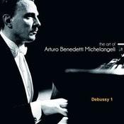 The Art Of Arturo Benedetti Michelangeli: Debussy, 1 Songs