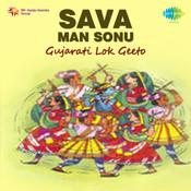 Sava Man Sonu - Gujarati Lok Geeto Songs