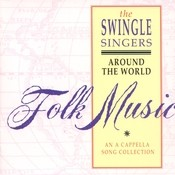 Around the World. A Folk Song Collection Songs