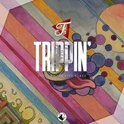 Trippin Songs