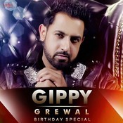 Gippy Grewal - Birthday Special Songs