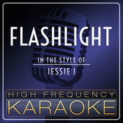 Flashlight MP3 Song Download- Flashlight [In The Style Of