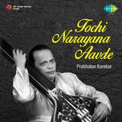 Tochi Narayana Aavde Marathi Songs