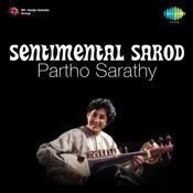 Sentimental Sarod By Partho Sarathy Songs