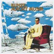 Kunze Macht Musik (Deluxe Edition) Songs