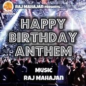 Happy Birthday Anthem Songs