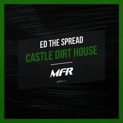 Castle Dirt House Songs
