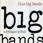 Blue Big Bands Songs