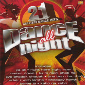 Dance All Night 21 Greatest Dance Hits Songs