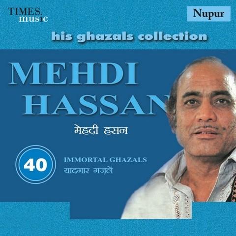 His Ghazals Collection Mehdi Hassan