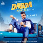 Dabda Kithe Aa Song