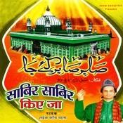 Sabir Sabir Kiye Ja Songs