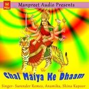 Chal Maiya Ke Dhaam Songs