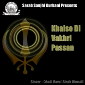 Khalse Di Vakhri Pasaan Songs