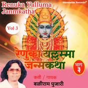 Renuka Yalluma Janmkatha, Vol. 3 Songs