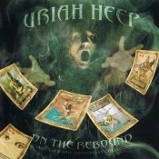 Uriah Heep On The Rebound 40th Anniversary Anthology Songs