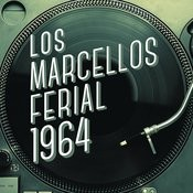 Los Marcellos Ferial 1964 Songs