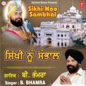 Sikhi Noo Sambhal Songs