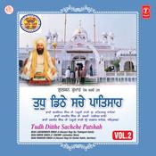 Tudh Ditthe Sachche Patshah Songs