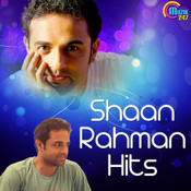 Shaan Rahman Hits Songs