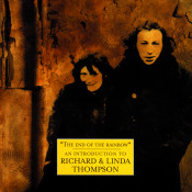 The Best Of Richard And Linda Thompson: The Island Record Years Songs