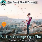 Ek Din College Gya Tha Song