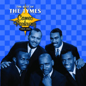 Cameo Parkway The Best Of The Tymes Original Hit Recordings Songs