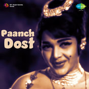 Paanch Dost Songs