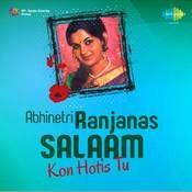 Abhinetri Ranjanas Salaam Kon Hotis Tu Songs