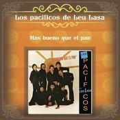 Más Bueno Que El Pan Songs
