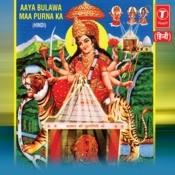Aaya Bulawa Maa Poorna Ka Songs